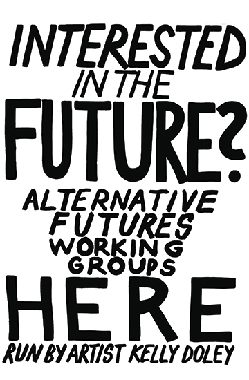 'Alternative Futures Working Groups Poster', ink on cartridge, 50 x 60cm, 2015.